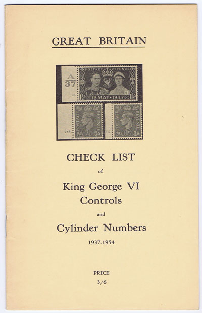 BERT A.L. Great Britain. Check list of King Goerge VI Controls and Cylinder Numbers 1937-1954.