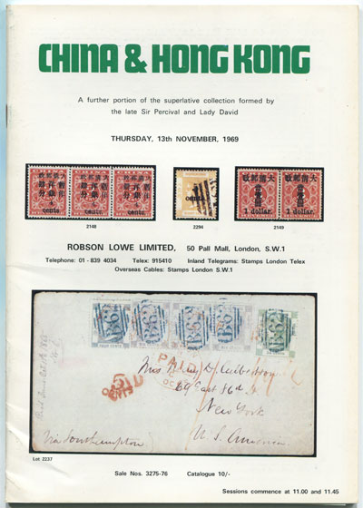 1969 (13 Nov) China & Hong Kong. - A further portion of the collection formed by the late Sir Percival and Lady David.