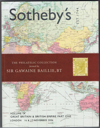 2006 (16-17 Nov) Sir Gawaine Baillie Great Britain & British Empire Part One. - Vol. IX