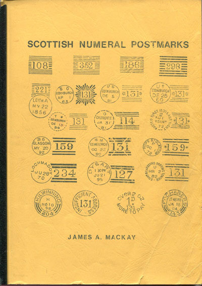 MACKAY James A. Scottish Numeral Postmarks.