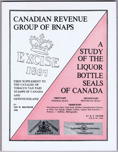 BRANDON Lee W. First Supplement to the Catalog of tobacco tax paid stamps of Canada and Newfoundland.