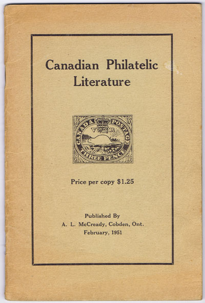 McCREADY A.L. Canadian Philatelic Literature.