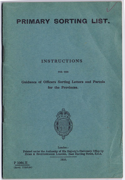 ANON Primary Sorting List. - Instructions for the guidance of officers sorting letters and parcels for the Provinces.