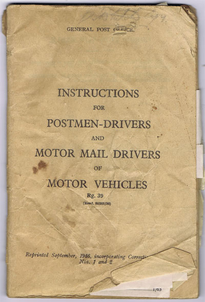 ANON Instructions for Postmen-Drivers and Motor Mail Drivers of Motor Vehicles.