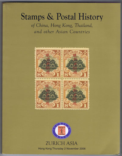 2006 (2 Nov) Stamps and postal history of China, Hong Kong, Thailand and other Asian countries.