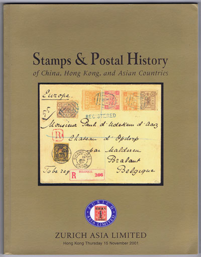 2001 (15 Nov) Stamps and postal history of China, Hong Kong, Thailand and other Asian countries.