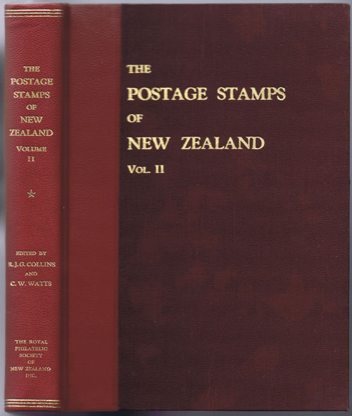 COLLINS J.G. and WATTS C.W. The postage stamps of New Zealand. - Vol. II