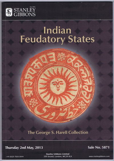2013 (2 May) Indian Feudatory States. - The George S. Harell Collection.