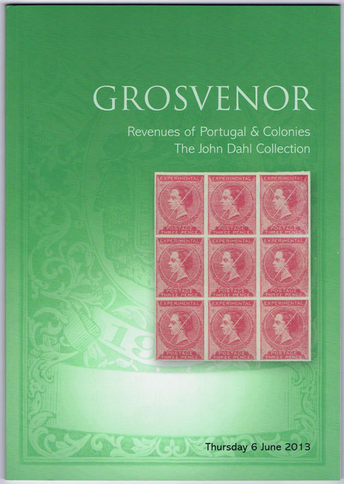 2013 (6 June) Revenues of Portugal and Colonies. The John Dahl Collection.