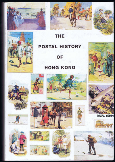 PROUD Edward B. The Postal History of Hong Kong 1841-1997. - (Postal History of British Colonies)