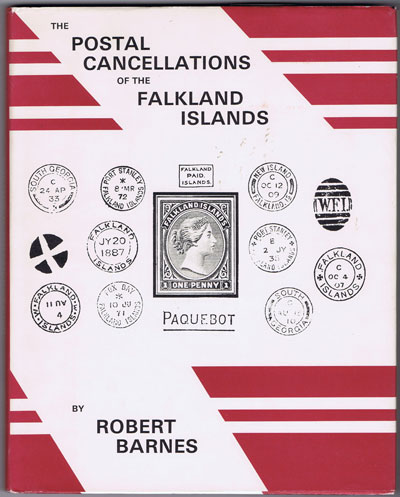 BARNES Robert The postal cancellations of the Falkland Islands