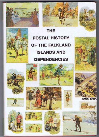 PROUD Edward B. The Postal History of the Falkland Islands and Dependencies. - (Postal History of British Colonies)