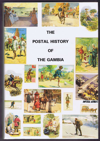 PROUD Edward B. The Postal History of Gambia. - (Postal History of British Colonies)