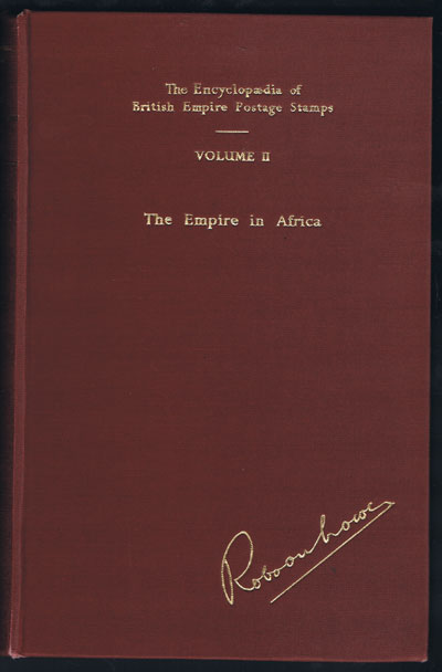 LOWE Robson Encyclopaedia of British Empire postage stamps, vol 11, the empire in Africa.