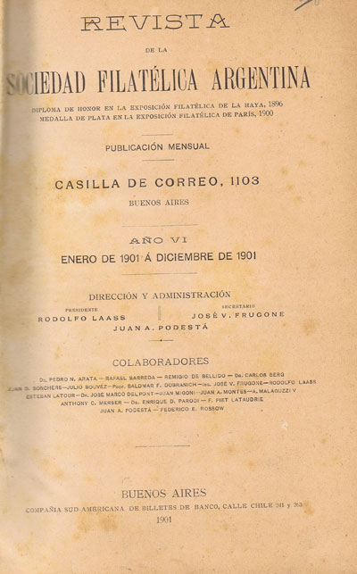 ANON Revista Sociedad Filatelica Argentina. - Vol VII No. 1 to VOL X No 6. (January 1901 to October 1906