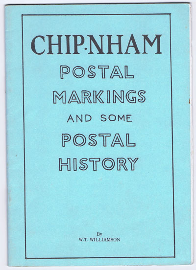WILLIAMSON W.T. Chipnham postal markings and some postal history