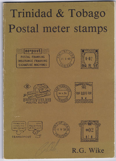 WIKE Ron G. Trinidad and Tobago Postal Meter stamps.