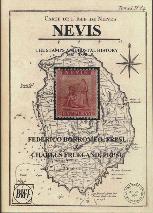 BORROMEO Federico and FREELAND Charles Nevis. The stamps and postal history 1661-1890.