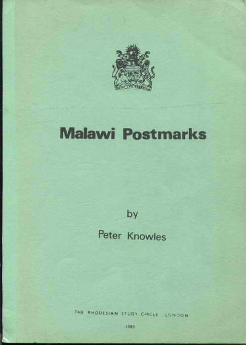 KNOWLES Peter Malawi Postmarks.