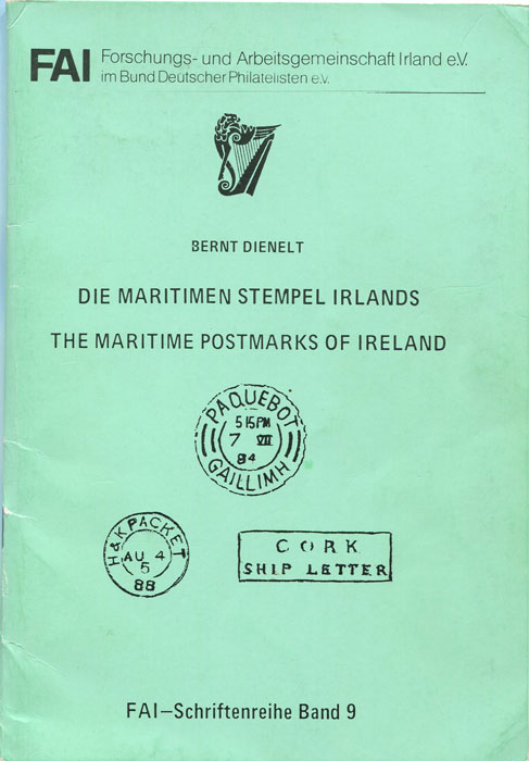 DIENELT Bernt Die maritimen Stempel Irlands, The Maritime Postmarks of Ireland