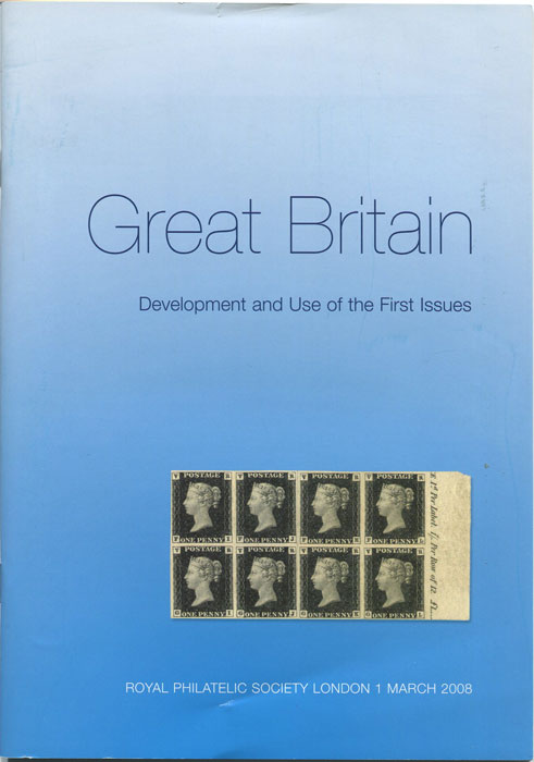HOLYOAKE Alan Great Britain. Development and Use of the First Issues.