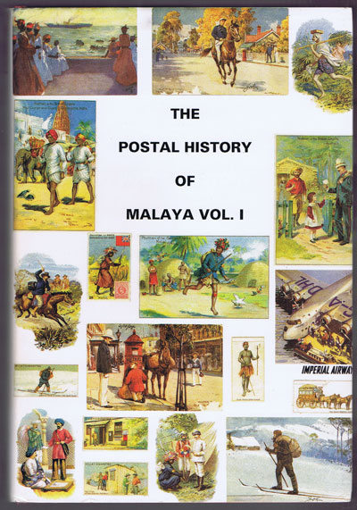 PROUD Edward B. The Postal history of British Malaya. Vol 1. - (Postal History of British Colonies)