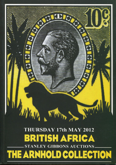 2012 (17 May) British Africa. The Arnhold Collection.