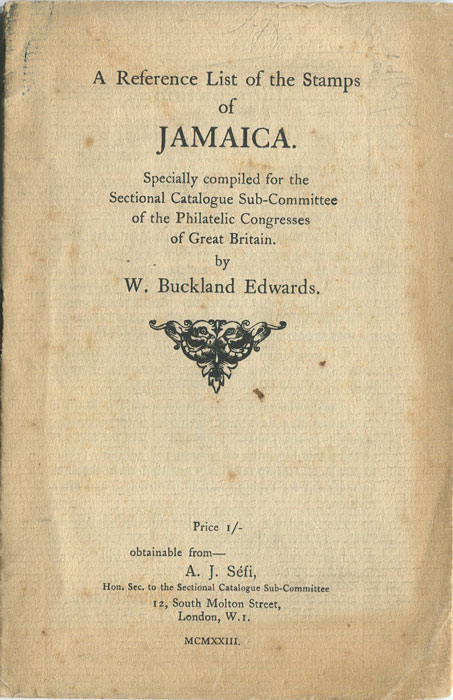 BUCKLAND EDWARDS W. A reference list of the stamps of Jamaica.