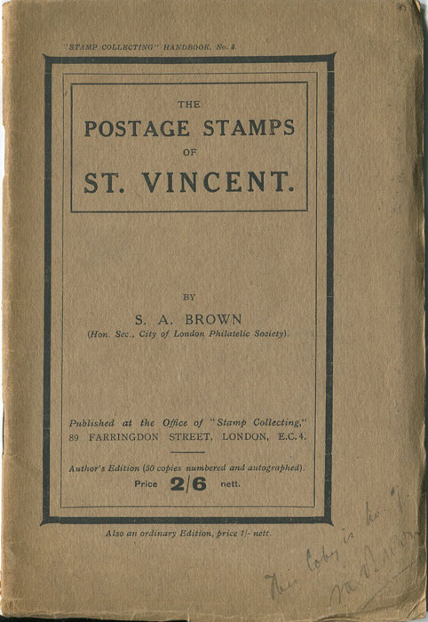 BROWN S.A. The postage stamps of St Vincent.