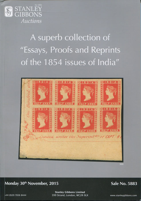 2015 (30 Nov) A superb collection of Essays, Proofs and Reprints of the 1854 issues of India.