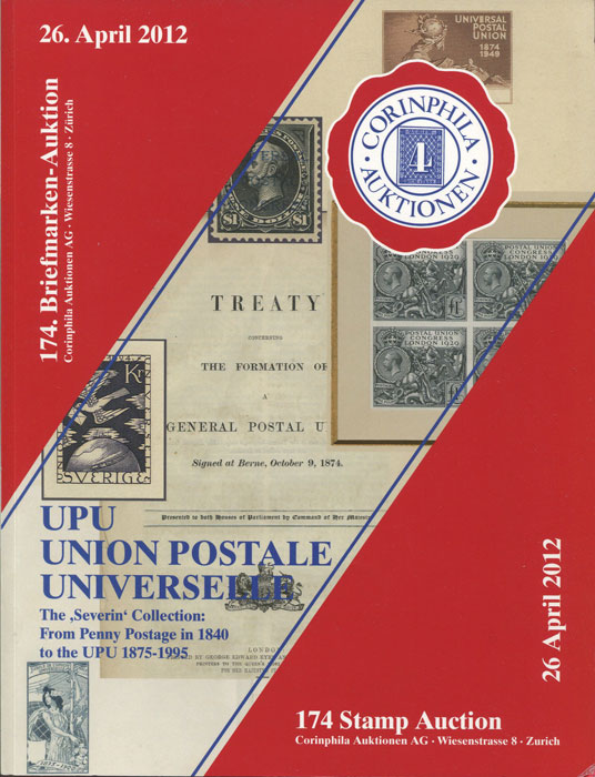2012 (26 Apr) U.P.U. The Severin Collection: From Penny Postage in 1840 to the U.P.U. 1875-1995.