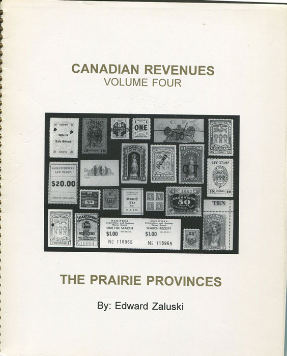 ZALUSKI Edward Canadian Revenues. Volume Four. The Prairie Provinces.