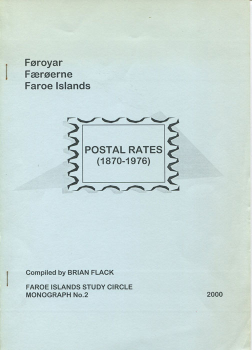 FLACK Brian Faroe Islands Postal Rates (1870-1976)