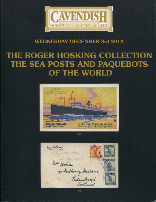 2014 (3 Dec) Roger Hosking collection The Sea Posts and Pacquebots of the World.
