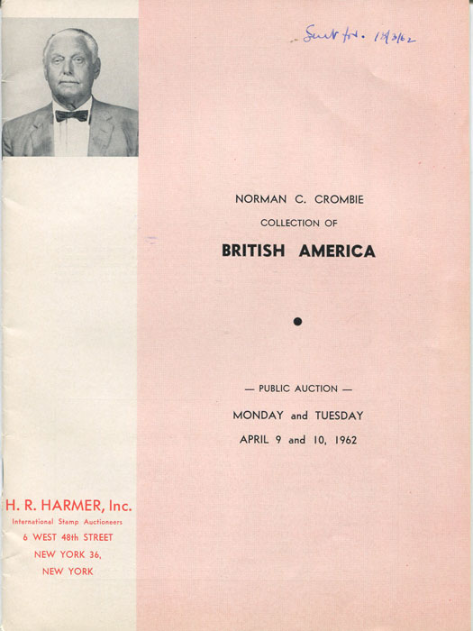 1962 (9-10 Apr) Norman C. Crombie collection of British America.