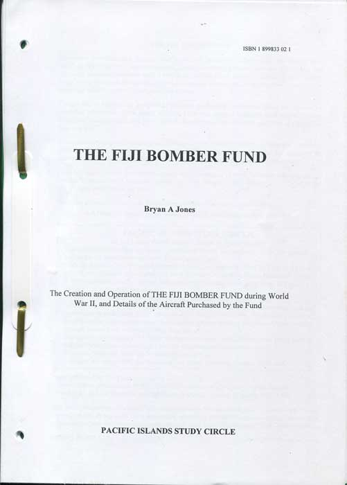 JONES Bryan A. The Fiji Bomber Fund.