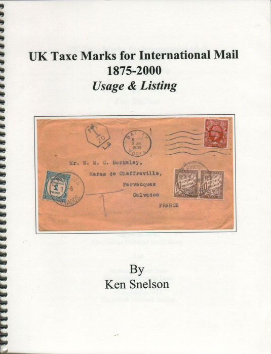 SNELSON Ken UK Taxe Marks for International Mail 1875-2000 - Usage & Listing.