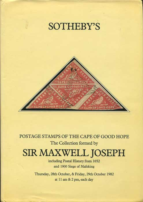 1982 (28-29 Oct) Sir Maxwell Joseph collection of postage stamps - of Cape of Good Hope including postal history from 1652 and 1900 Siege of Mafeking