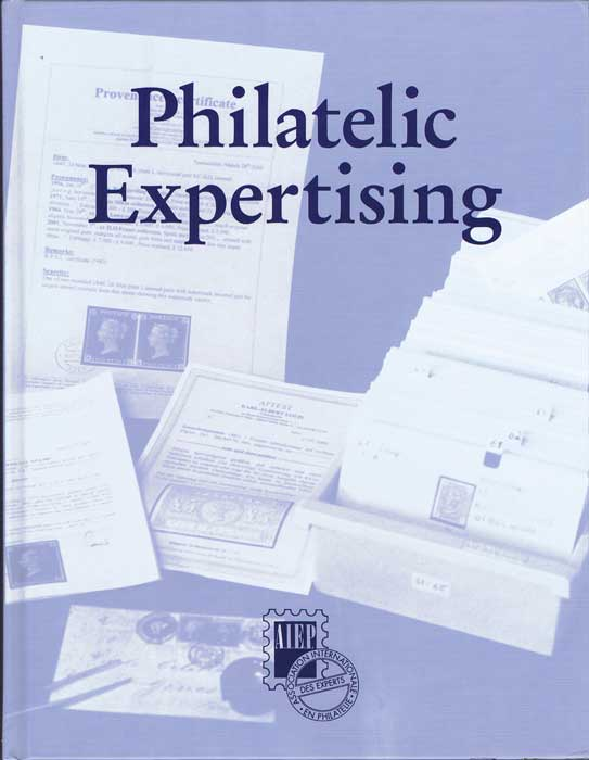 HELLRIGL Wolfgang The A.I.E.P.-Handbook of Philatelic Expertising