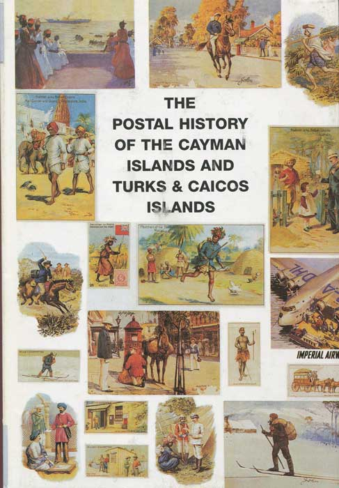 PROUD Edward B. Postal history of the Cayman Islands and Turks & Caicso Islands. - (Postal History of British Colonies)
