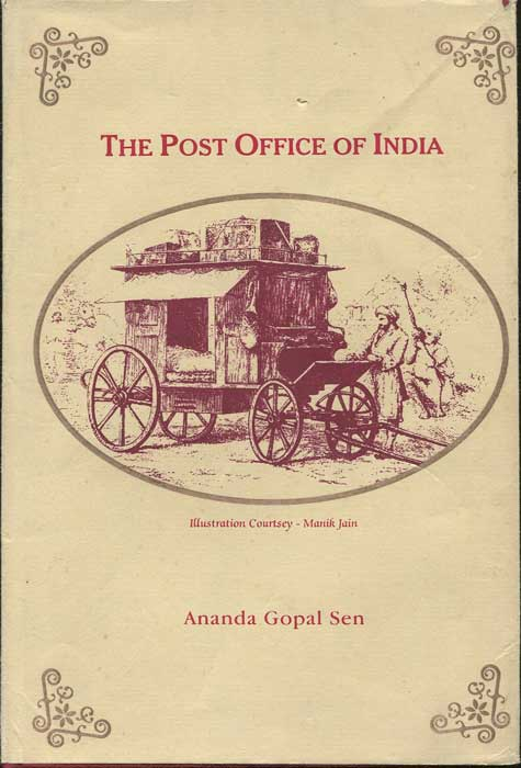 SEN Ananda Gopal The Post Office of India.