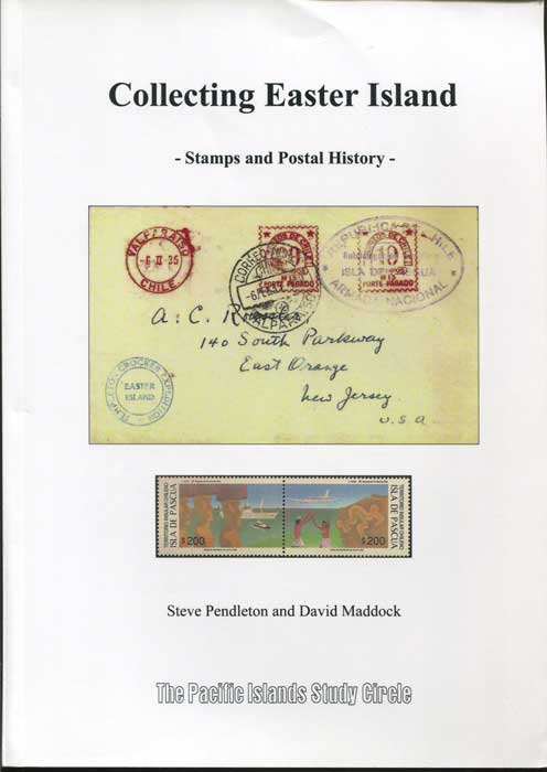 PENDLETON Steve and MADDOCK David Collecting Easter Island - stamps and postal history.