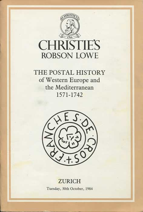 1984 The Postal History of Western Europe and the Mediterranean 1571-1742