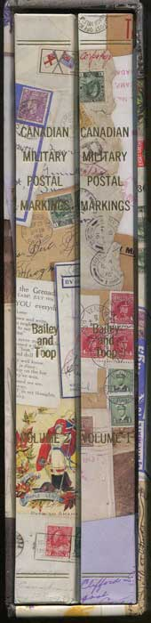 BAILEY W.J. and TOOP E.R. Canadian Military Postal Markings 1881-1995