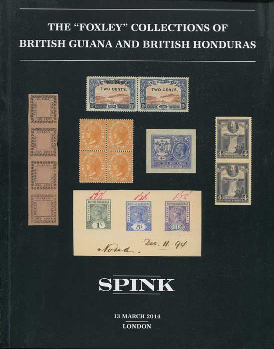 2014 (13 Mar) Foxley collections of British Guiana and British Honduras