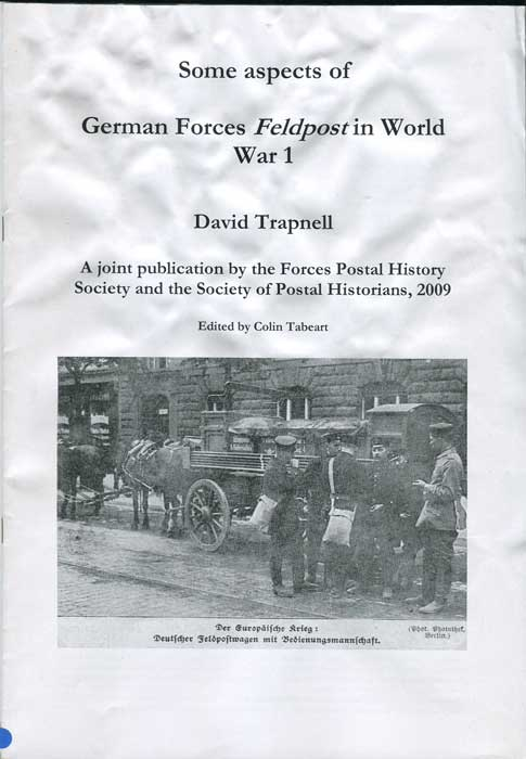 TRAPNELL David Soem Aspects of German Forces Feldpost in World War 1