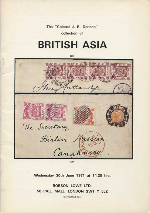 1971 (30 Jun) Colonel J.R. Danson collection of British Asia