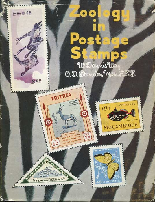 WAY W. Dennis and STANDEN O.D. Zoology in Postage Stamps