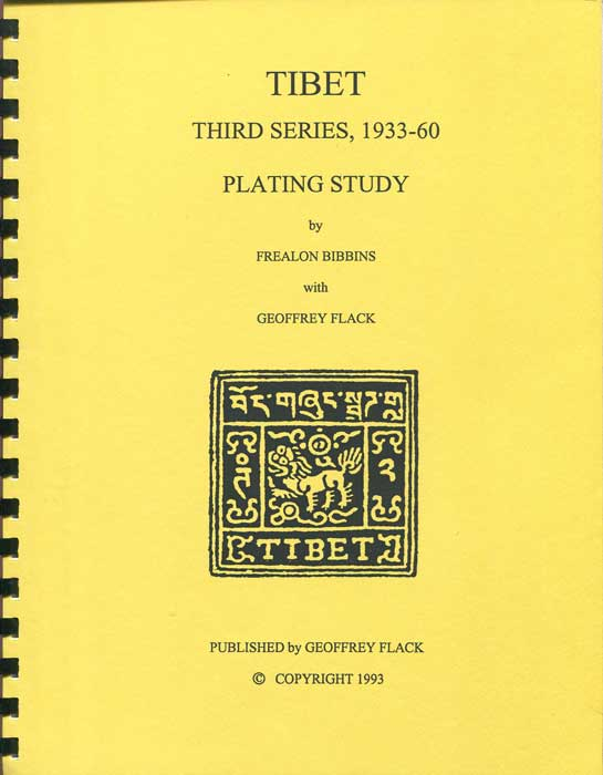 BIBBINS Frealon and FLACK Geoffrey Tibet Third Series 1933-60 Plating study
