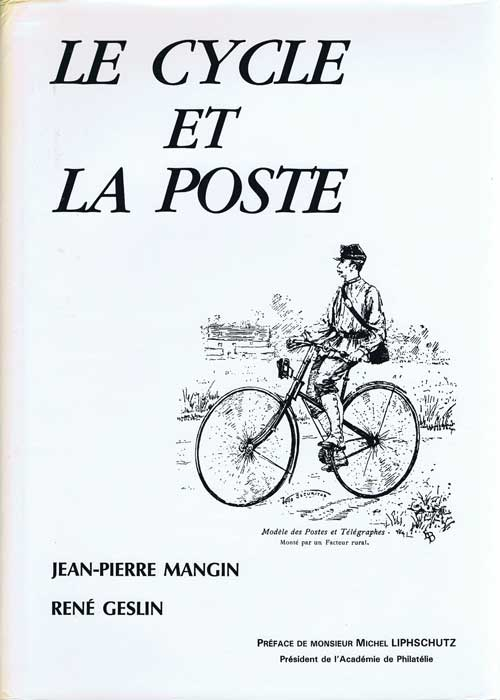 MANGIN Jean-Pierre and GESLIN Rene Le cycle et la poste